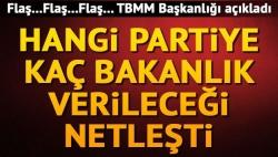 Partilerin bakanlık sayıları netleşti!