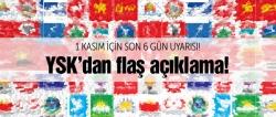 YSK'dan 1 Kasım'da aday olacaklara uyarı