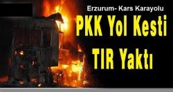 PKK'lılar yol kesip tır yaktı