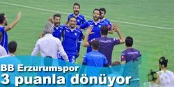 BB Erzurumspor 3 puanla dönüyor