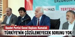 Türkiye'nin çözülemeyecek sorunu yok