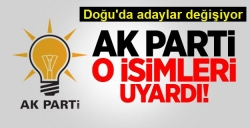 AK Parti o isimleri uyardı