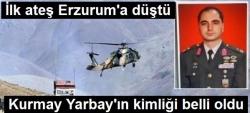 Şehit Kurmay Yarbay Erzurumlu!
