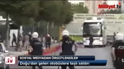Doğu'dan gelen otobüslere taşlı saldırı!