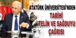 Atatürk üniversitesi'nden sağduyu çağrısı