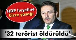 Altınok: '32 terörist öldürüldü'