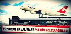 Erzurum havalimanı 714 bin yolcu ağırladı