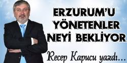 Ne olacak bu Erzurum'un Hali!