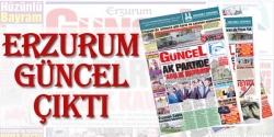 Erzurum Güncel'in 5. sayısı çıktı