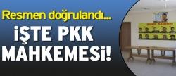 İşte PKK mahkemesi!