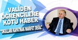 Azizoğlu: Okulları kapatmak marifet değil