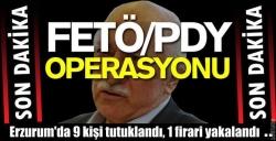 Erzurum'da FETÖ'ye darbe