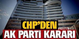 CHP'den 'AK Parti kongresi' kararı