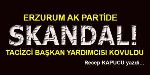 Erzurum'da AK Partili Hafız Skandalı!
