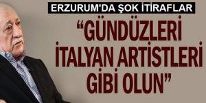 Gülen, Üyelerine 'Gündüzleri İtalyan Artistleri Gibi Olun' Diyormuş