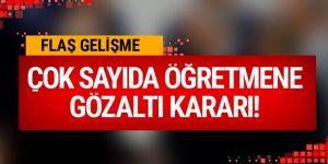 FETÖ okullarına operasyon: 47 gözaltı kararı