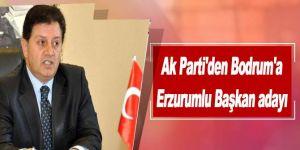 Bodrum'a Erzurumlu Başkan adayı