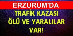 Erzurum'da Kaza: 3 Ölü, 2 Yaralı