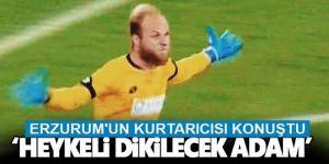 Erzurum'un kahramanı konuştu!