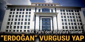 AK Parti'den adaylara flaş talimat