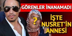 Nusret'in annesini görenler şaşkına döndü!