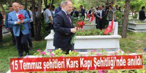 15 Temmuz şehitleri Kars Kapı Şehitliği'nde anıldı