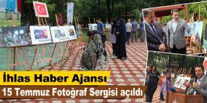 İhlas Haber Ajansı 15 Temmuz Fotoğraf Sergisi açıldı