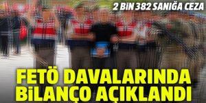 FETÖ davalarında bilanço: 2 bin 382 sanığa ceza verildi
