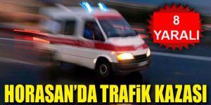 Horasan'da Trafik Kazası: 8 Yaralı