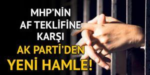 AK Parti'den MHP'nin af teklifi için üç aşamalı strateji