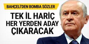 Bahçeli: İstanbul dışında her yerde aday çıkaracağız
