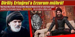 Diriliş Ertuğrul'a Erzurum mührü