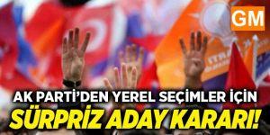 AK Parti'den Yerel Seçim Sürprizi: Parti Dışındakilere Teklif Götürülüyor