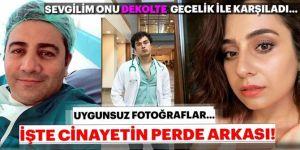 Doktor Cinayetinde Siyah Dekolteli Tuzak! İfadeler Kan Dondurdu