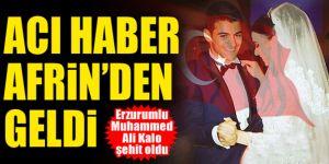Erzurumlu Muhammed Ali Kalo şehit oldu