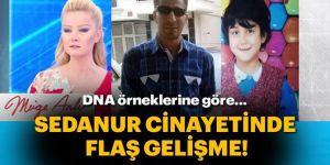 Sedanur cinayeti: DNA örnekleri eşleşti