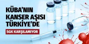 Küba'nın kanser aşısı artık Türkiye'de!