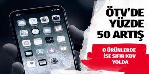 Cep telefonlarında ÖTV'ye zam geliyor