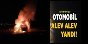 Erzurum'da Otomobil alev alev yandı: 4 yaralı