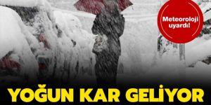 Meteoroloji uyardı: Yoğun kar geliyor
