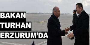 Bakan Turhan, Erzurum'da