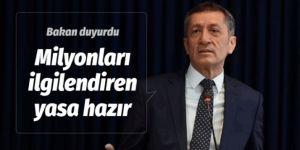 Milli Eğitim Bakanı Ziye Selçuk duyurdu