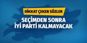 Bülent Turan: Seçimden sonra İYİ Parti kalmayacak