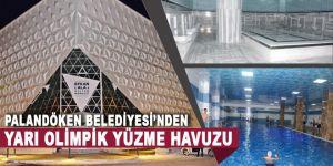 Palandöken Belediyesi'ne ait yarı olimpik yüzme havuzu hizmete girdi