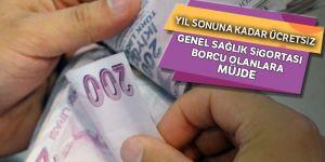 Genel Sağlık Sigortası borcu olanlara müjde