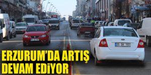 Erzurum'da artış devam ediyor