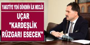 Yakutiye, yeni dönemin ilk meclis