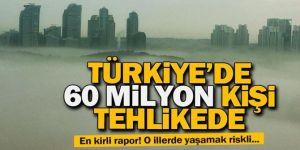 Türkiye'de 60 milyon kişi kirli hava soluyor