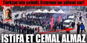 Türkiye'nin şehidi, Erzurum'un şöleni var!
