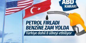 ABD'den petrol fiyatlarını patlatan İran kararı! Aralarında Türkiye'de var